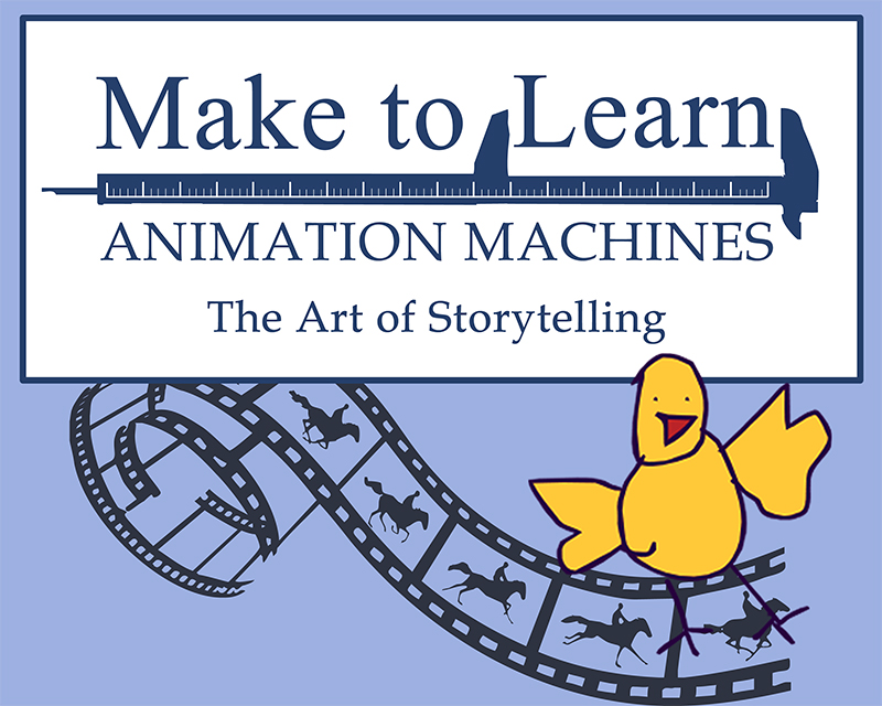 Logo for Make to Learn Animation Machines: Storytelling with Pictures (Chinese Translation)